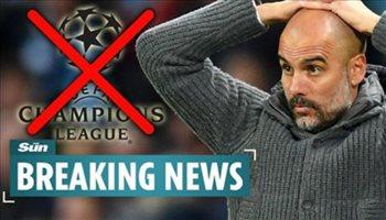 تقارير| مانشستر سيتي مازال يواجه خطر الإبعاد عن دوري أبطال أوروبا
